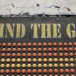"""Mind the Gap"" Sign -- Gap Year"